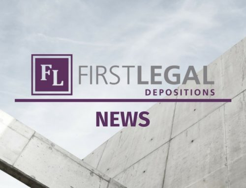 REOPENING & STAYING SAFE WITH FIRST LEGAL DEPOSITIONS